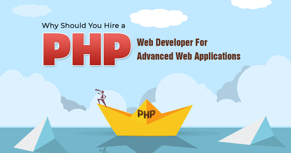 Why Should You Hire a PHP Web Developer