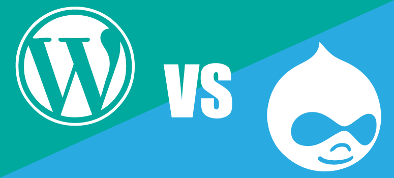 WordPress versus Drupal: Which CMS is better for you