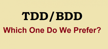 Our Take on TDD/BDD - Which One Do We Prefer?