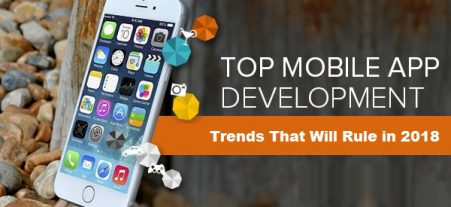 Top Mobile App Development Trends That Will Rule i...