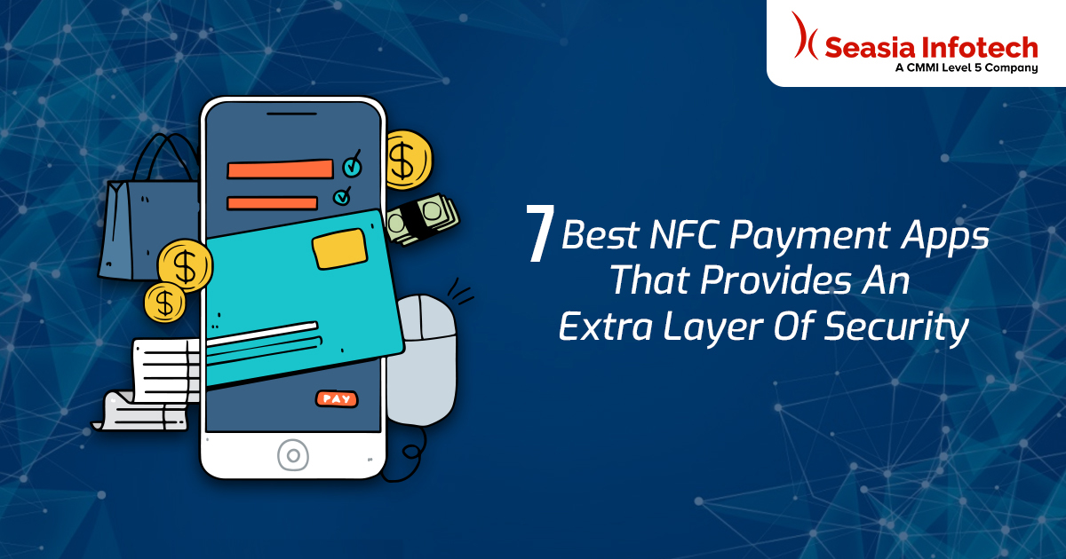 7 Best NFC Payment Apps That Provides