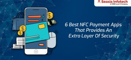 6 Best NFC Payment Apps That Provides an Extra Layer of Security