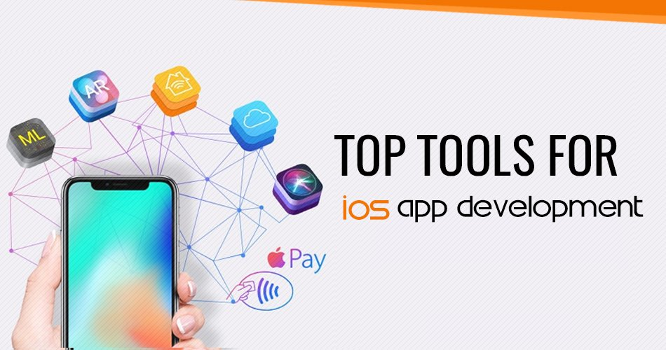 Top Tools For iOS App Development