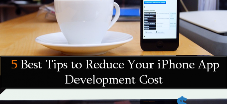 5 Best Tips to Reduce Your iPhone App Development ...