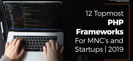 12 Top PHP Frameworks For MNC's and Startups