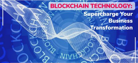 Blockchain Technology Uses- Learn How These Busine...