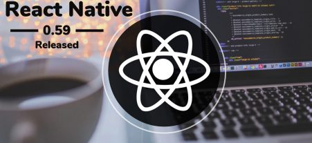 React Native 0.59 Released: All Set to Hit the Mar...
