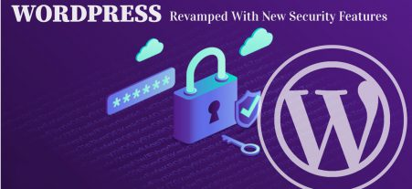 WordPress Now Comes with an Advanced Security Feat...