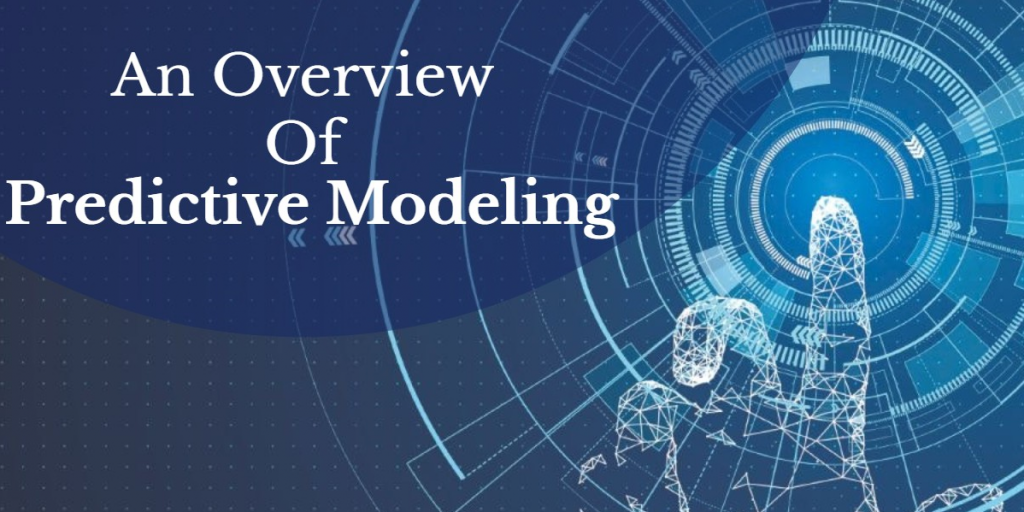 An Overview of Predictive Modeling