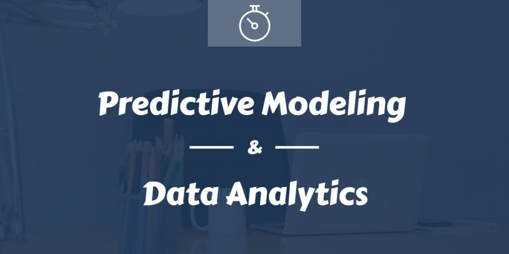 How Predictive Modeling & Data Analytics Resonates Each Other