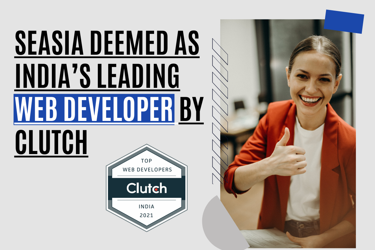 Seasia Infotech Deemed as India's Leading Web Developer by Clutch
